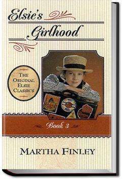 Elsie's Girlhood   Martha Finley