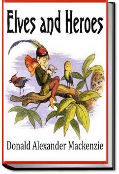 Elves and Heroes | Donald Alexander Mackenzie
