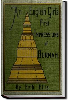 An English Girl's First Impressions of Burmah | Beth Ellis