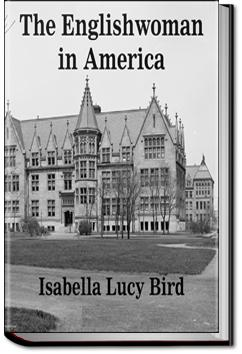 The Englishwoman in America | Isabella L. Bird