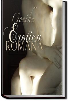 Erotica Romana | Johann Wolfgang von Goethe