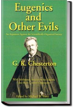 Eugenics and Other Evils | G. K. Chesterton