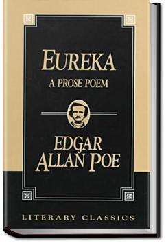 Eureka: A Prose Poem   Edgar Allan Poe