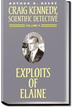 The Exploits of Elaine | Arthur B. Reeve