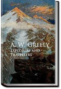 Explorers and Travellers | Adolphus W. Greely