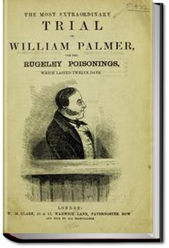 The Most Extraordinary Trial of William Palmer |