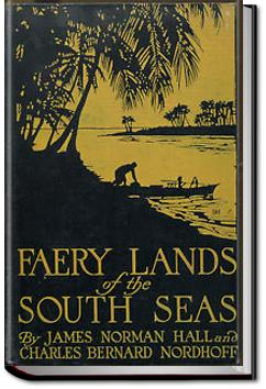 Faery Lands of the South Seas | James Norman Hall