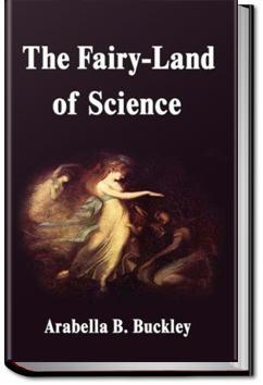 The Fairyland of Science | Arabella B. Buckley