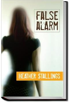 False Alarm | Heather Stallings