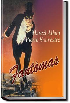 Fantômas | Marcel Allain and Pierre Souvestre