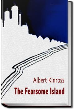 Fearsome Island | Albert Kinross