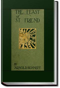 The Feast of St. Friend | Arnold Bennett