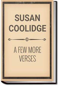 A Few More Verses | Susan Coolidge