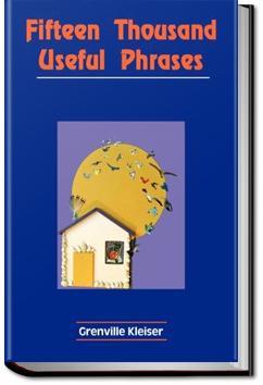 Fifteen Thousand Useful Phrases | Grenville Kleiser