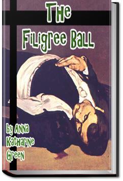 The Filigree Ball | Anna Katharine Green
