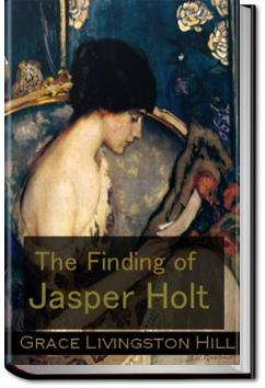The Finding of Jasper Holt | Grace Livingston Hill