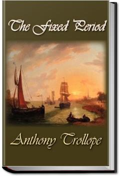 The Fixed Period | Anthony Trollope