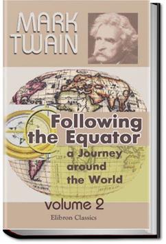 Following the Equator: A Journey Around the World | Mark Twain