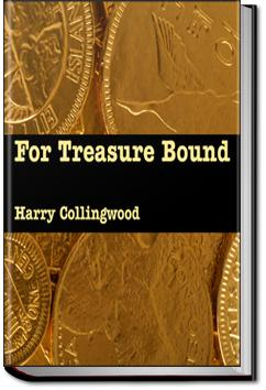 For Treasure Bound | Harry Collingwood