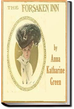 The Forsaken Inn | Anna Katharine Green