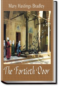 The Fortieth Door | Mary Hastings Bradley