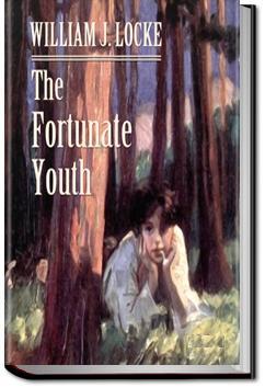 The Fortunate Youth | William John Locke