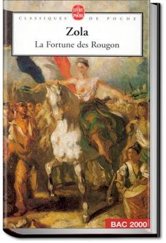 The Fortune of the Rougons | Émile Zola