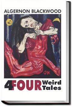 Four Weird Tales | Algernon Blackwood