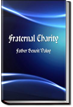 Fraternal Charity | Benôit Valuy