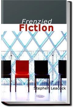 Frenzied Fiction   Stephen Leacock