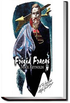 Frigid Fracas   Mack Reynolds