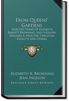 From the Queen's Garden | Elizabeth Barrett Browning