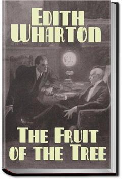 The Fruit of the Tree | Edith Wharton