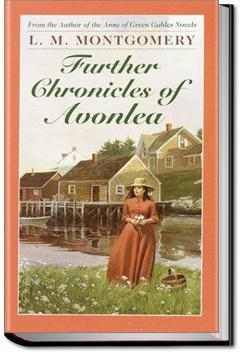 Further Chronicles of Avonlea | L. M. Montgomery