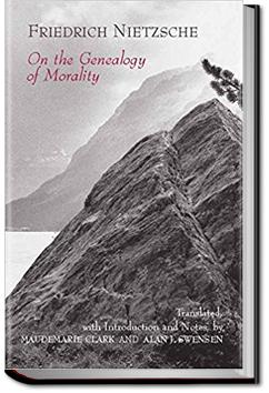 friedrich nietzsches questioning of the ascetic ideals in on the genealogy of morals On the genealogy of morality : a polemic what do ascetic ideals mean friedrich nietzsche translation.