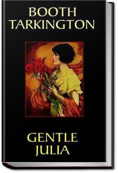 Gentle Julia | Booth Tarkington
