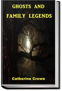 Ghosts and Family Legends | Catherine Crowe