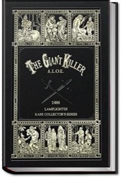 The Giant Killer   A. L. O. E.