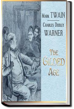 The Gilded Age | Mark Twain and Charles Dudley Warner