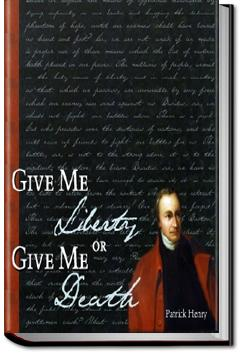 Give me liberty or give me death patrick henry audiobook and give me liberty or give me death patrick henry fandeluxe PDF