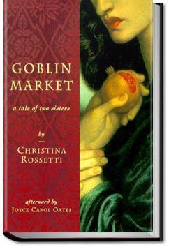 Goblin Market and Other Poems | Christina Georgina Rossetti