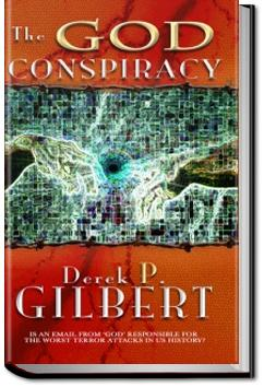 The God Conspiracy | Derek Gilbert