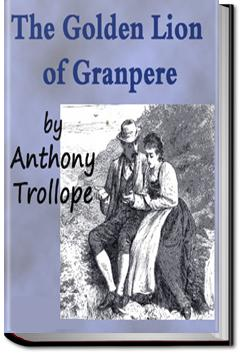 The Golden Lion of Granpere | Anthony Trollope