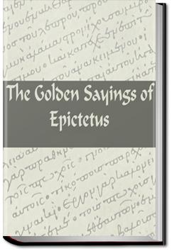 The Golden Sayings of Epictetus | Epictetus