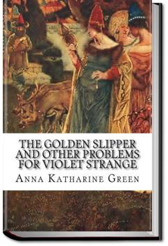 The Golden Slipper | Anna Katharine Green