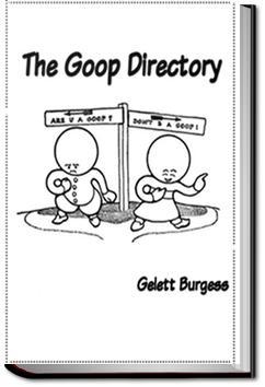 The Goop Directory   Gelett Burgess