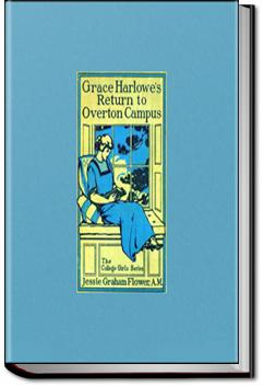 Grace Harlowe's Return to Overton Campus | Jessie Graham Flower