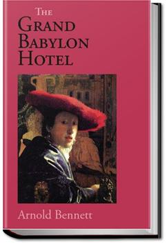 The Grand Babylon Hotel | Arnold Bennett