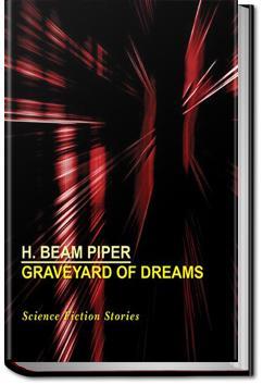 Graveyard of Dreams | H. Beam Piper