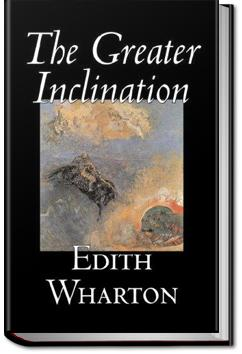 The Greater Inclination | Edith Wharton
